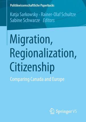 Migration, Regionalization, Citizenship