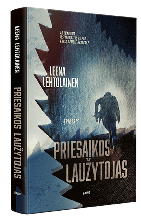 PRIESAIKOS LAUŽYTOJAS. Suomijos detektyvinių romanų karalienė kuria klampų ir painų pasakojimą apie išdavystę, nusikaltimą ir viltį