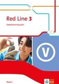 Red Line 3. Vokabeltraining aktiv Klasse 7. Ausgabe Bayern