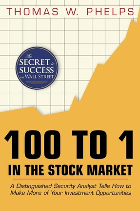 100 to 1 in the Stock Market