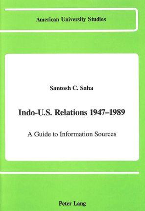 Indo-U.S. Relations 1947-1989