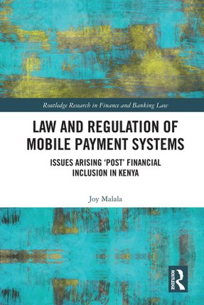 Law and Regulation of Mobile Payment Systems