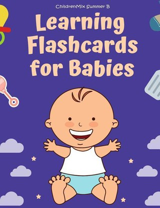 Learning Flashcards for Babies: These Flash Cards for Toddlers and Preschoolers Consist of ABC Alphabet, Number, Animals, Fruit, Shape, Sight Word Lis