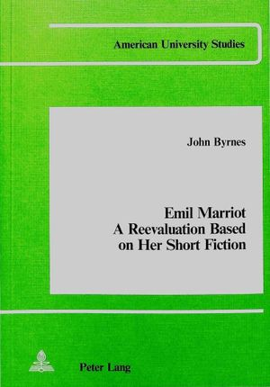 Emil Marriot- A Reevaluation Based on her Short Fiction