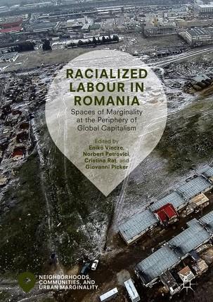 Racialized Labour in Romania