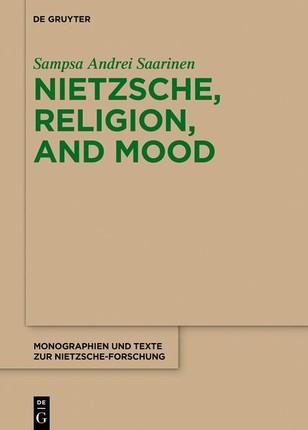 Nietzsche, Religion, and Mood