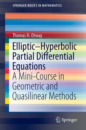 Elliptic-Hyperbolic Partial Differential Equations