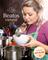 Beatos virtuvė: šimtas ir dar daugiau geriausių mano receptų (2016)