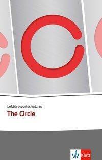 Lektürewortschatz zu The Circle