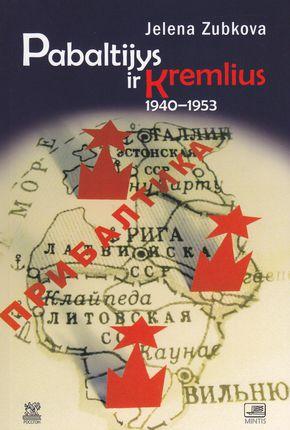 Pabaltijys ir Kremlius 1940 - 1953