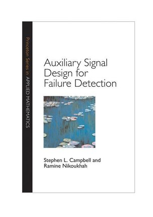 Auxiliary Signal Design for Failure Detection