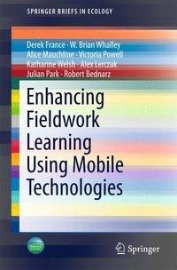 Enhancing Fieldwork Learning Using Mobile Technologies
