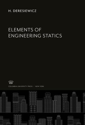 Elements of Engineering Statics