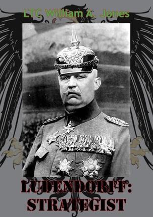 Ludendorff: Strategist