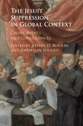 Jesuit Suppression in Global Context
