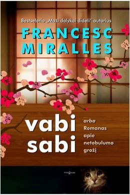 Vabi Sabi, arba Romanas apie netobulumo grožį  (knyga su defektu)