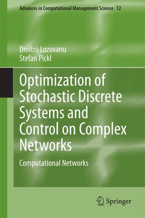 Optimization of Stochastic Discrete Systems and Control on Complex Networks
