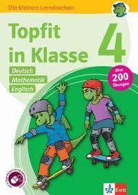 Topfit in Klasse 4 - Deutsch, Mathematik und Englisch. Übungsbuch