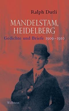 Mandelstam, Heidelberg
