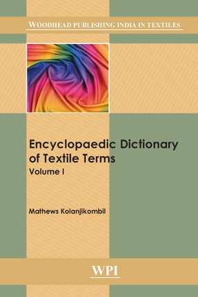 Encyclopaedic Dictionary of Textile Terms