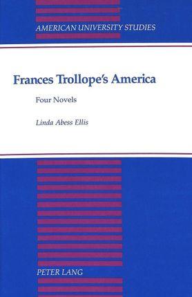 Frances Trollope's America
