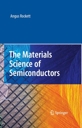 The Materials Science of Semiconductors