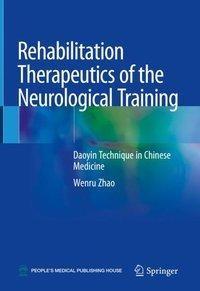 Rehabilitation Therapeutics of the Neurological Training