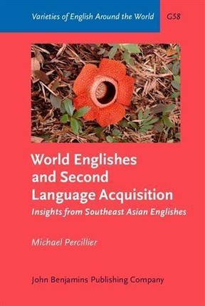 World Englishes and Second Language Acquisition