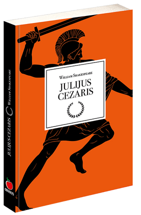 JULIJUS CEZARIS: Williamo Shakespeare'o tragedija, paremta tikrais senovės Romos įvykiais