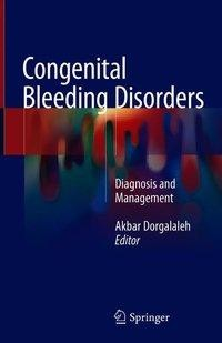 Congenital Bleeding Disorders