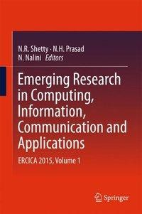 Emerging Research in Computing, Information, Communication and Applications