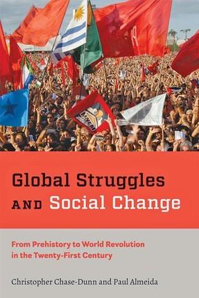 Global Struggles and Social Change
