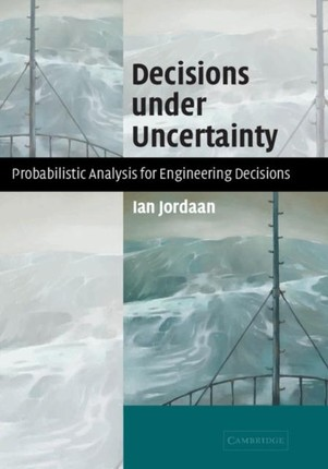 Decisions under Uncertainty