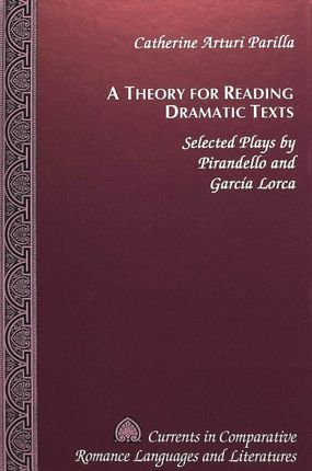 A Theory for Reading Dramatic Texts