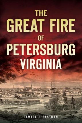 Great Fire of Petersburg, Virginia