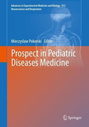 Prospect in Pediatric Diseases Medicine
