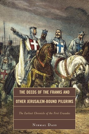 The Deeds of the Franks and Other Jerusalem-Bound Pilgrims