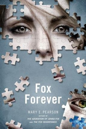 Fox Forever: The Jenna Fox Chronicles
