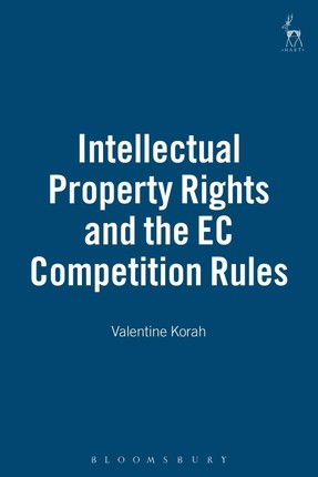Intellectual Property Rights and the EC Competition Rules