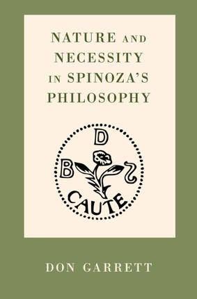 Nature and Necessity in Spinoza's Philosophy