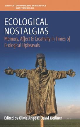 Ecological Nostalgias
