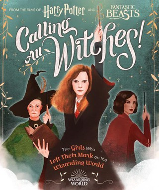 Harry Potter and Fantastic Beasts - Calling All Witches!