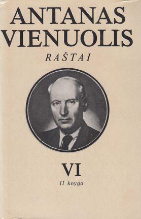 Antanas Vienuolis. Raštai VI tomas (2 knyga)