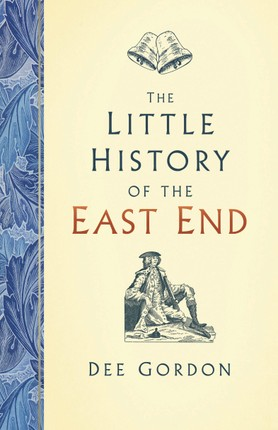 The Little History of the East End