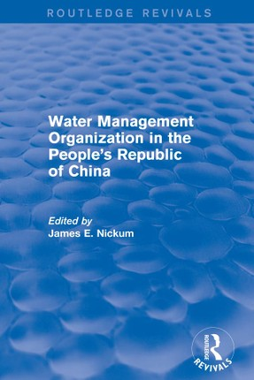 Revival: Water Management Organization in the People's Republic of China (1982)