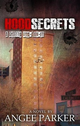Hood Secrets (A Ghetto Who Dun-It)