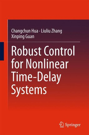 Robust Control for Nonlinear Time-Delay Systems
