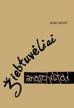 Žiebtuvėliai anarchistai