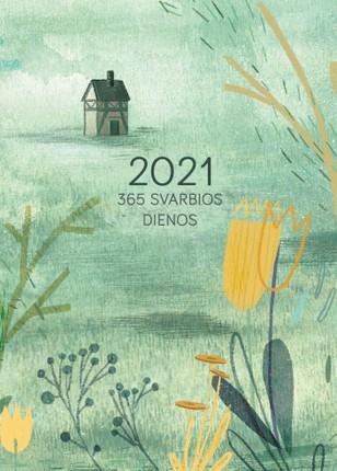 365 svarbios dienos 2021 m. DK7