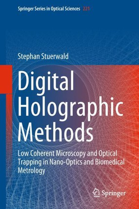 Digital Holographic Methods